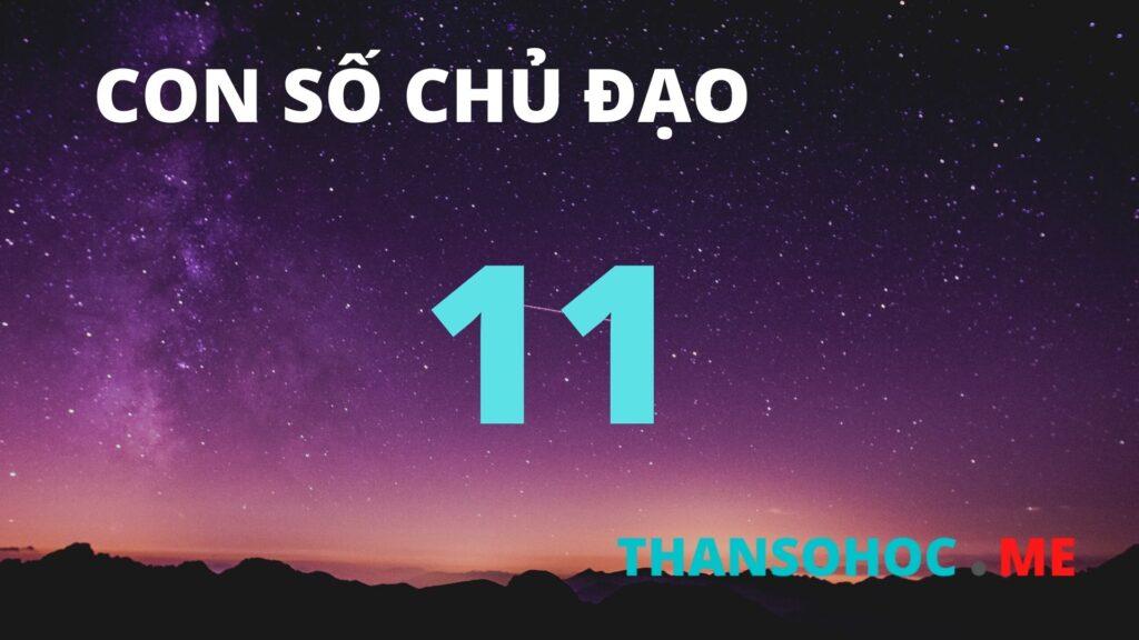 Thần Số Học Số 11 - Con Số Chủ Đạo Số 11
