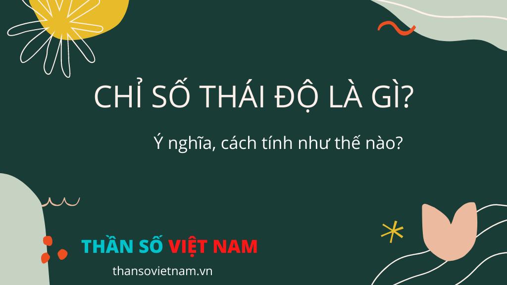 Chỉ Số Thái Độ Là Gì?